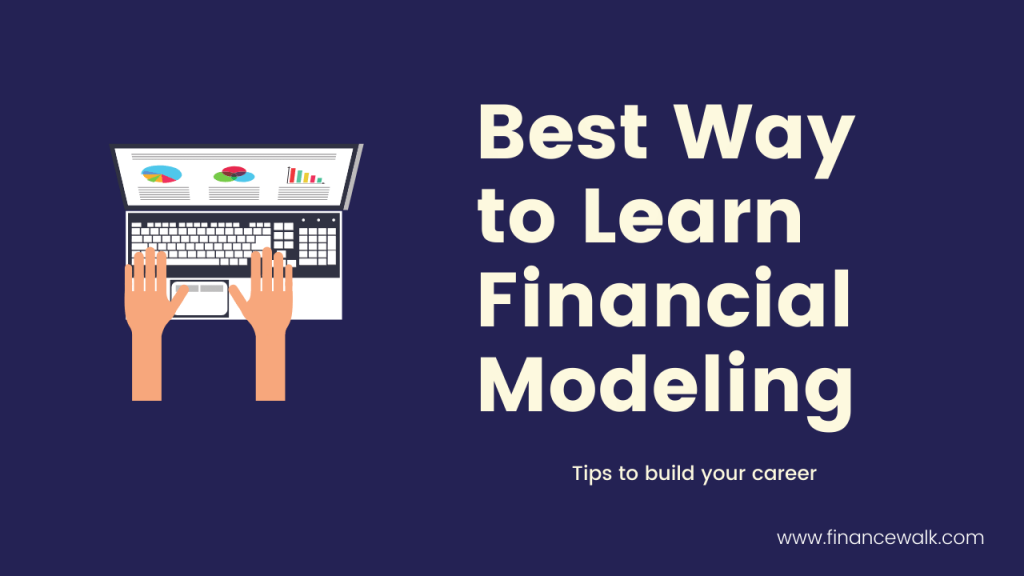 Best way to learn financial modeling