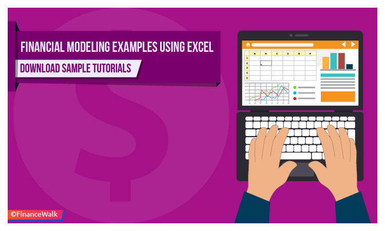 Financial Modeling Examples: Excel Free Download Samples