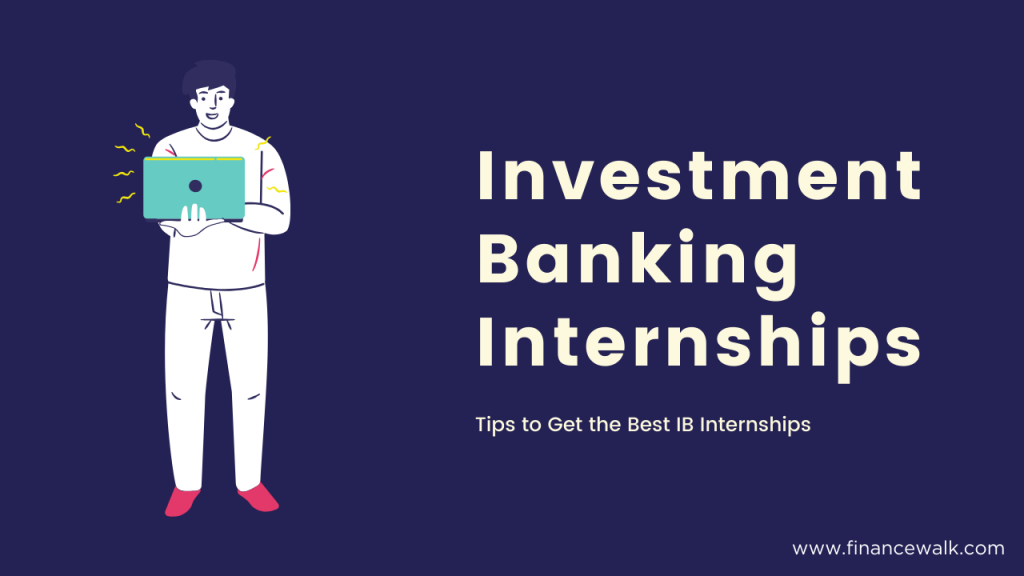 How to get an investment banking internship