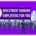 Investment Banking Employers